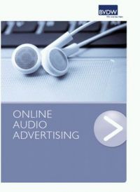 Der Online Audio Advertising Leitfaden ist da!